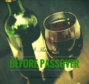 4 Thoughts before Passover