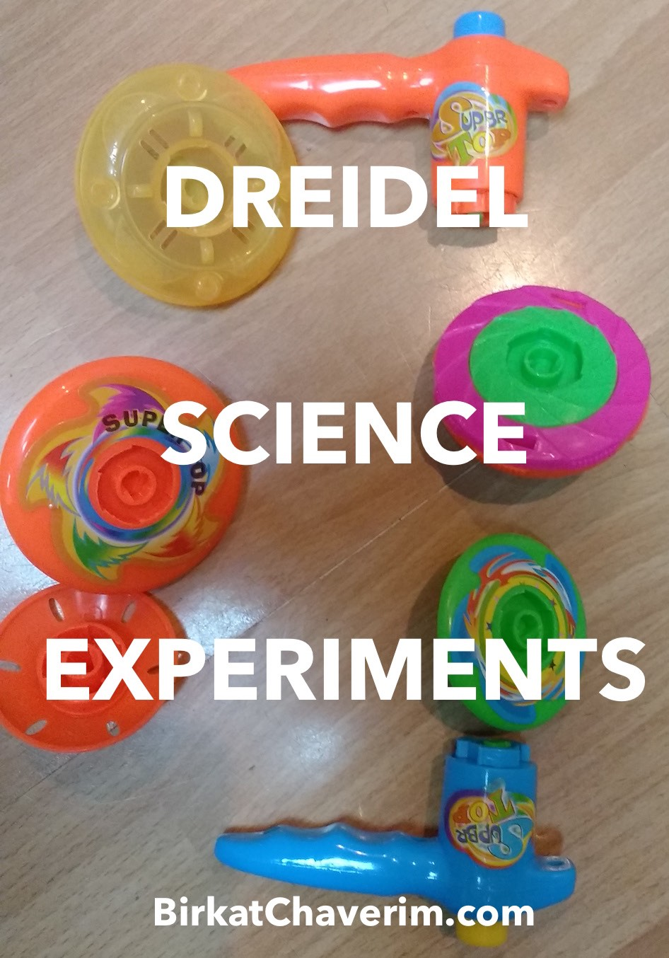 Dreidel Science Experiments via Birkat Chaverim