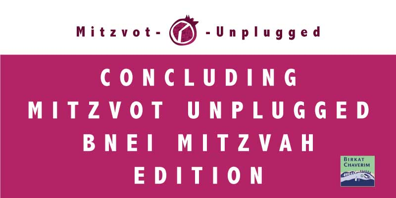 Concluding Mitzvot Unplugged Bnei Mitzvah Edition with logos