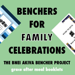 Benchers for Family Celebrations The Bnei Akiva Bencher Project