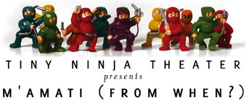 tiny ninja theater presents m'amati, from when? based on learning talmud via birkat chaverim