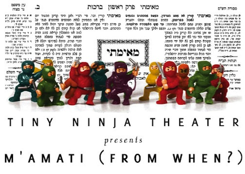 tiny ninja theater's m'amati, from when? based on learning talmud via birkat chaverim