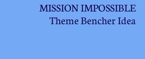image wih text mission impossible theme bencher via birkat chaverim