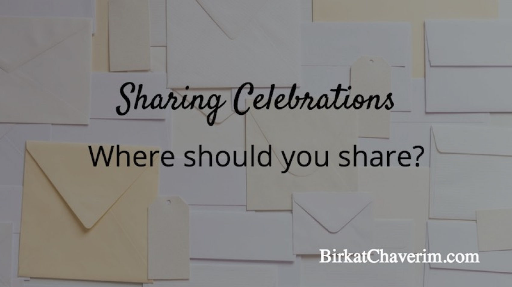 Where should you share your celebration invitation?